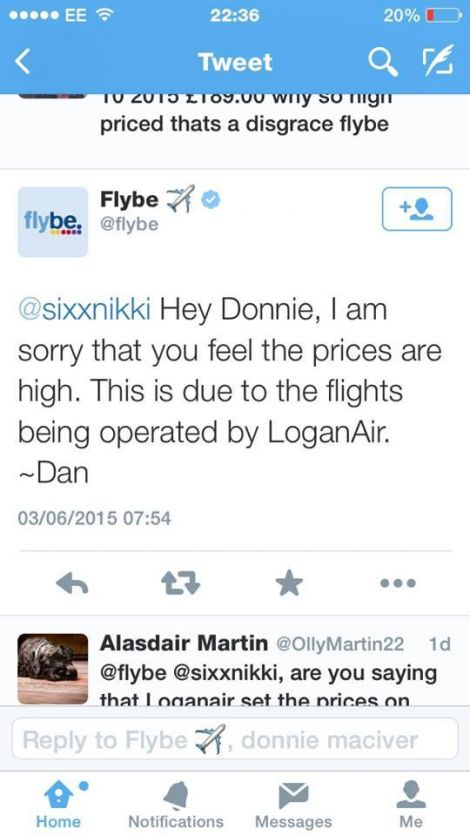 A Flybe representative responded to a customer complaint by saying fares were high because the flights are operated by Loganair.